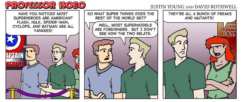 Superheroes Versus Supermodels